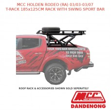 MCC T-RACK 185x125CM RACK WITH SWING SPORT BAR SUIT HOLDEN RODEO (RA) (3/3-3/7)