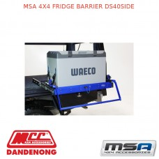 MSA 4X4 FRIDGE BARRIER DS40SIDE