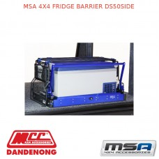 MSA 4X4 FRIDGE BARRIER DS50SIDE