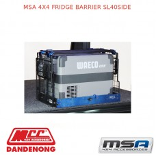 MSA 4X4 FRIDGE BARRIER SL40SIDE