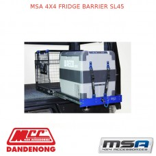 MSA 4X4 FRIDGE BARRIER SL45